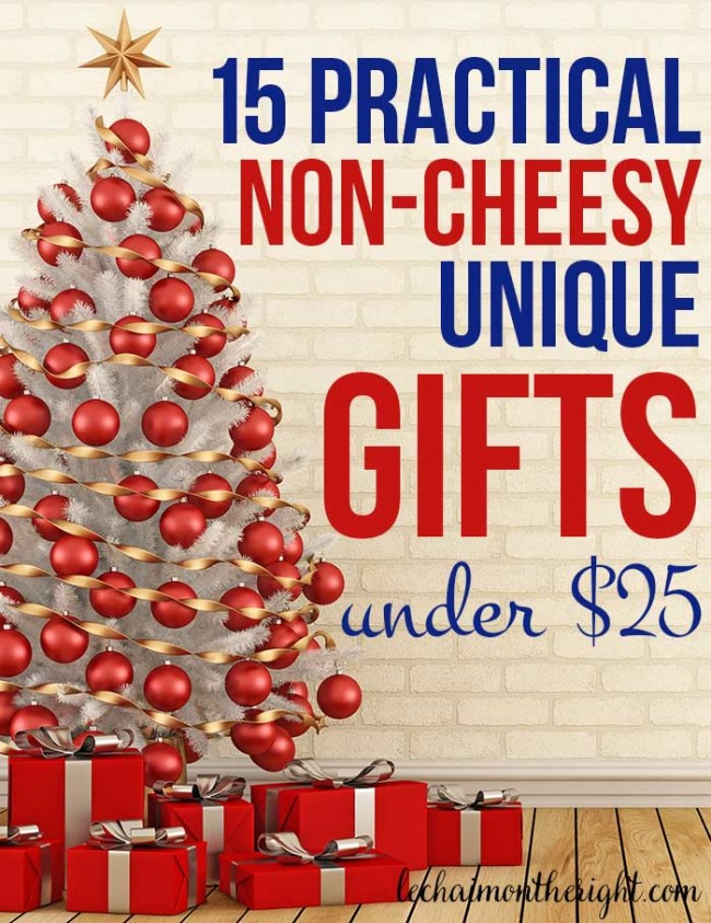 15 Practical Unique Non-Cheesy Gifts Under $25