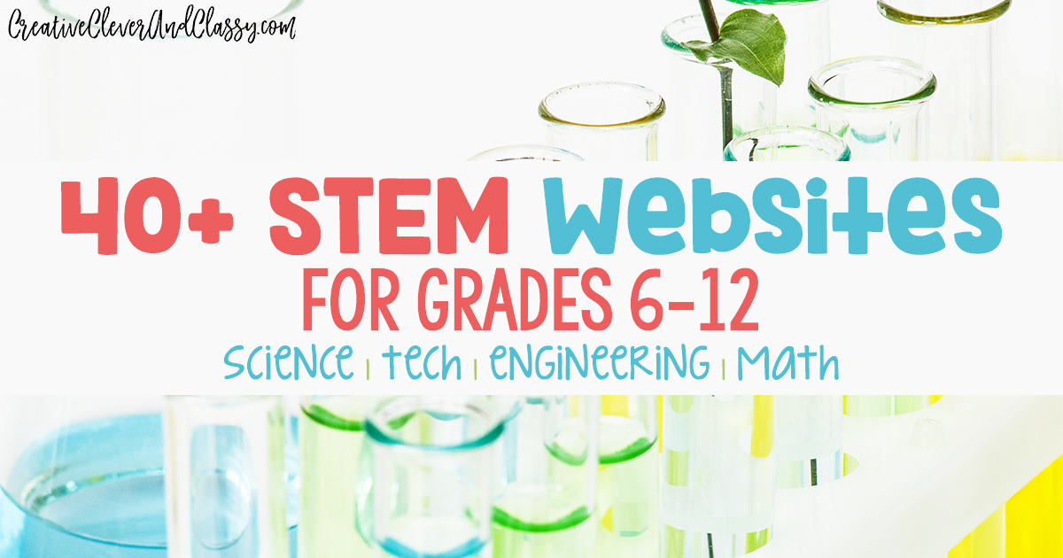 Free STEM Websites for Grades 6-12: Middle School and High School