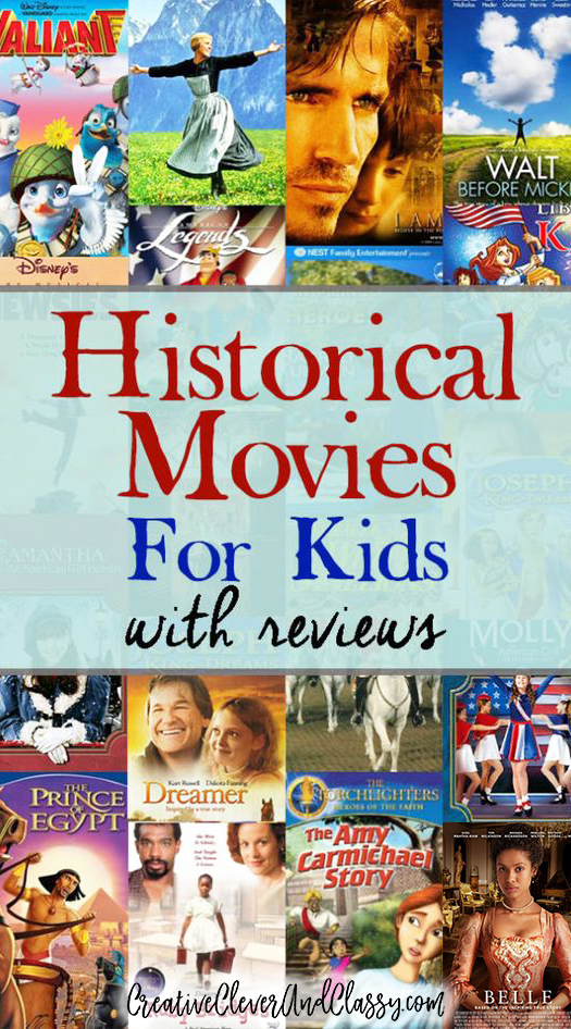 Historical Movies for Kids ages 6-12 (with Reviews)