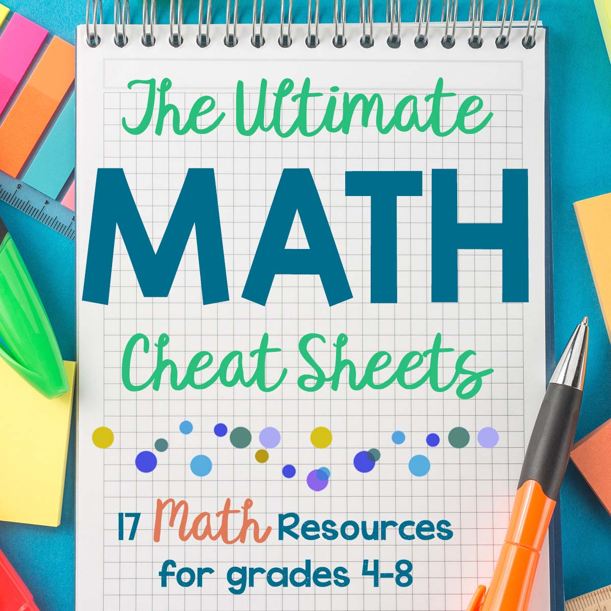 The Ultimate Math Cheat Sheets | Creative, Clever and Classy